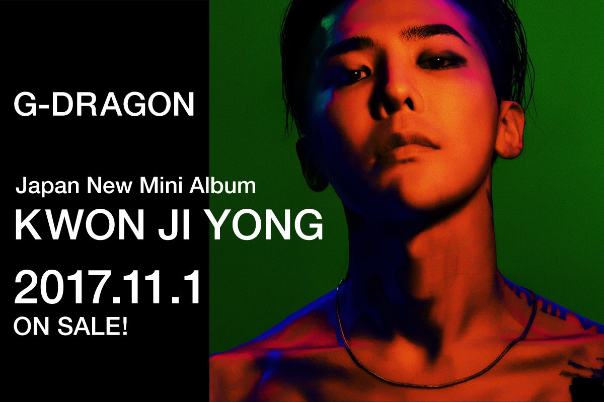 G-Dragon's MINI Album Kwon JiYong will be released in Japan on Nov 1st, 2017