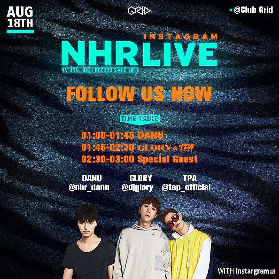 Seungri Instagram Aug 18, 2017 5:26pm @naturalhighrecord Live tonight follow now @djglory @nhr_danu @nhr_danu
