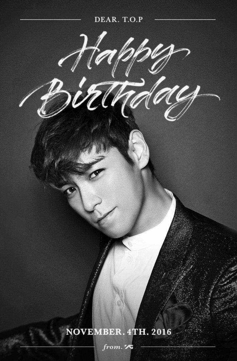 happy birthday t o p happytopday top bigbang ë ë bigbangmusic